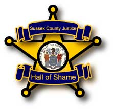 Sussex County Justice Official Hall of Shame